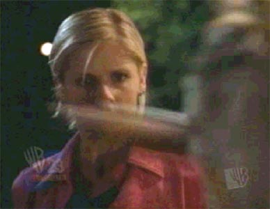 Buffy: ''stop rubbing my nose!'' -''Or what?? You'll bleed on me?''